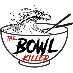 The Bowl Killer